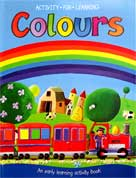 Colours Activity Fun Learning - An early learning activity book
