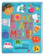 Look What I Made! 25 Very Very First Activities