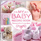 My Baby Record Book PINK Featuring Traditional Nursery Rhymes