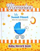 Memories My Sweet Heart - Baby Record Book (YELLOW)
