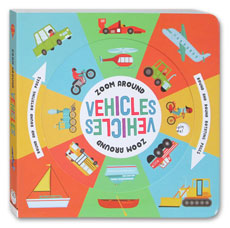 Zoom Around Vehicles Board Book - Round and Round Rotating Pages