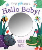 First Steps Hello Baby! Board Book with Mirror