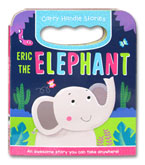 Eric the Elephant Carry Handle Stories Board Books