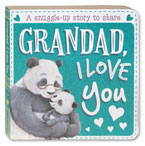 Grandad, I Love you Board Book (A Snuggle-Up Story To Share)
