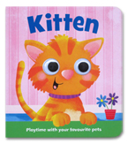 Kitten Moving Eyes Board Book (Playtime With Your Favourite Pets)