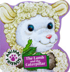 The Lamb and The Caterpillar Animal Friends Board Book