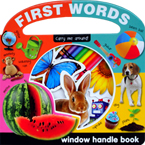 First Words Carry Me Around Peek-through Window Handle Board Book