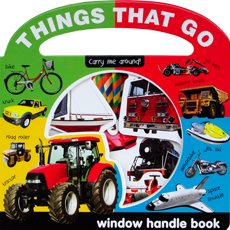 Things That Go Carry Me Around Peek-through Window Handle Board Book