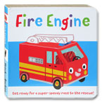 Fire Engine Story Board Book (Get Ready For a Super-Speedy Race to The Rescue!)