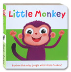 Little Monkey Story Board Book (Explore the Noisy Jungle With Little Monkey!)
