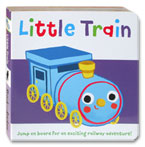 Little Train Story Board Book (Jump on Board For an Exciting Railway Adventure!)