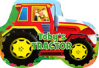 Toby's Tractor Shaped Vehicle Board Book