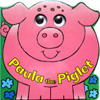 Paula the Piglet Moving Eyes Board Book