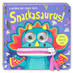 Snackasaurus! A Wobbly-eye Zipper Board Book