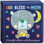 God Bless the Moon Board Book (A Beautiful collection of bedtime prayers)
