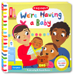 Big Steps - We're Having a Baby Board Book (With Tips for Parents and carers)