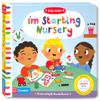 Big Steps - I'm Starting Nursery Board Book (With Tips for Parents and carers)