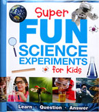 Super Fun Science Experiment for Kids (Spiral Binding)