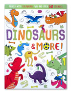 Dinosaurs & More! Colouring Book Packed with Colouring Fun and Over 50 Stickers