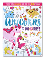 Unicorns & More! Colouring Book Packed with Colouring Fun and Over 50 Stickers