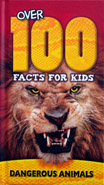 Over 100 Facts For Kids Dangerous Animals