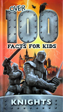 Over 100 Fact For Kids Knights