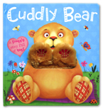 Cuddly Bear Board Book ( A Snuggly Story Full of Hugs)