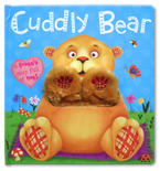 Cuddly Bear Board Book (A Snuggly Story Full of Hugs)
