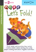 Kumon First Steps Workbooks MORE LET'S FOLD! (Ages 2 and Up)