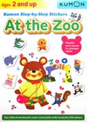 Kumon Step-by-Step Stickers AT THE ZOO (Ages 2 and Up)