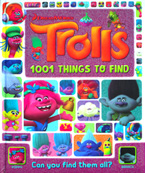 Dreamworks Trolls 1001 Things To Find - Can you find them all?