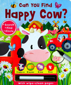Can You Find Happy Cow? Search,Find and Circle Learning Fun Board Book with wipe-clean pages & wipe-clean pen