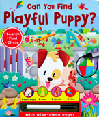 Can You Find Playful Puppy? Search and Circle Learning Fun Board Book with wipe-clean pages & wipe-clean pen