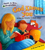 God Knows You Board Book A Lift the Flap Book - Peek-a-Boo Promises Series