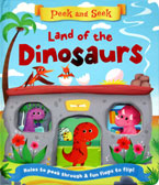 Peek and Seek Land of the Dinosaurs Board Book - Holes to Peek Through & Fun Flaps to Flip!