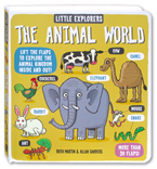 Little Explorers: The Animal World (More Than 30 Flaps!)
