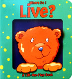 Where Do I Live? A Lift-the-Flap Board Book