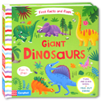 First Facts and Flaps Book - Giant Dinosaurs (Over 30 Flaps)