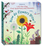 Usborne Lift-the-flap First Questions and Answers - How Do Flower Grow? (with lots of flaps to lift)