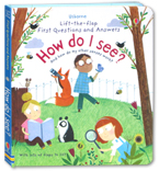 Usborne Lift-the-flap First Questions and Answers - How Do I See? And How Do My Other Senses Work? (with lots of flaps to lift)