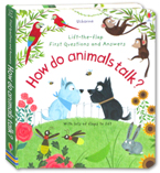 Usborne Lift-the-flap First Questions and Answers - How Do Animals Talk? (with lots of flaps to lift)