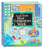 Usborne Look Inside How Computers Work With Over 70 Flaps to lift