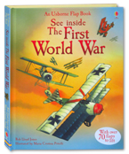 An Usborne Flap Book See Inside The First World War (With over 70 flaps to lift)