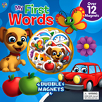 My First Words Bubble Magnets Board Book Over 12 Magnets
