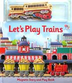 Let's Play Trains Magnetic Story and Play Book