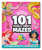 Disney Princess 101 Totally Twisty Mazes (Contains Hours of A-Maze-Ing Fun!)