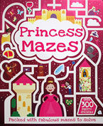 Princess Mazes with over 300 pretty stickers & press-outs
