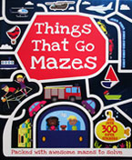 Things that Go Mazes with over 300 super stickers & press-outs
