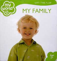 My World MY FAMILY Lift the Flap Board Book
