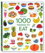 Usborne 1000 Things To Eat